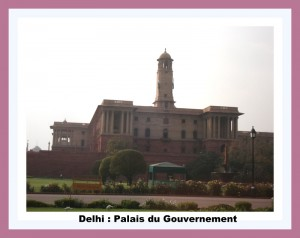 DELHI Palais du Gouvernement à Delhi (2)