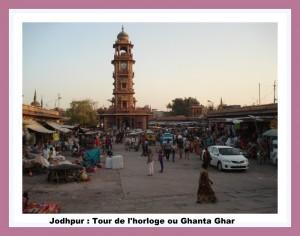 Jodphur Ghanta Ghar ou tour de l'horloge