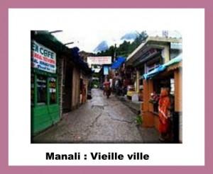 Manali Vieille ville