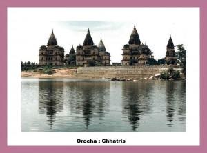 Orccha Chhatris